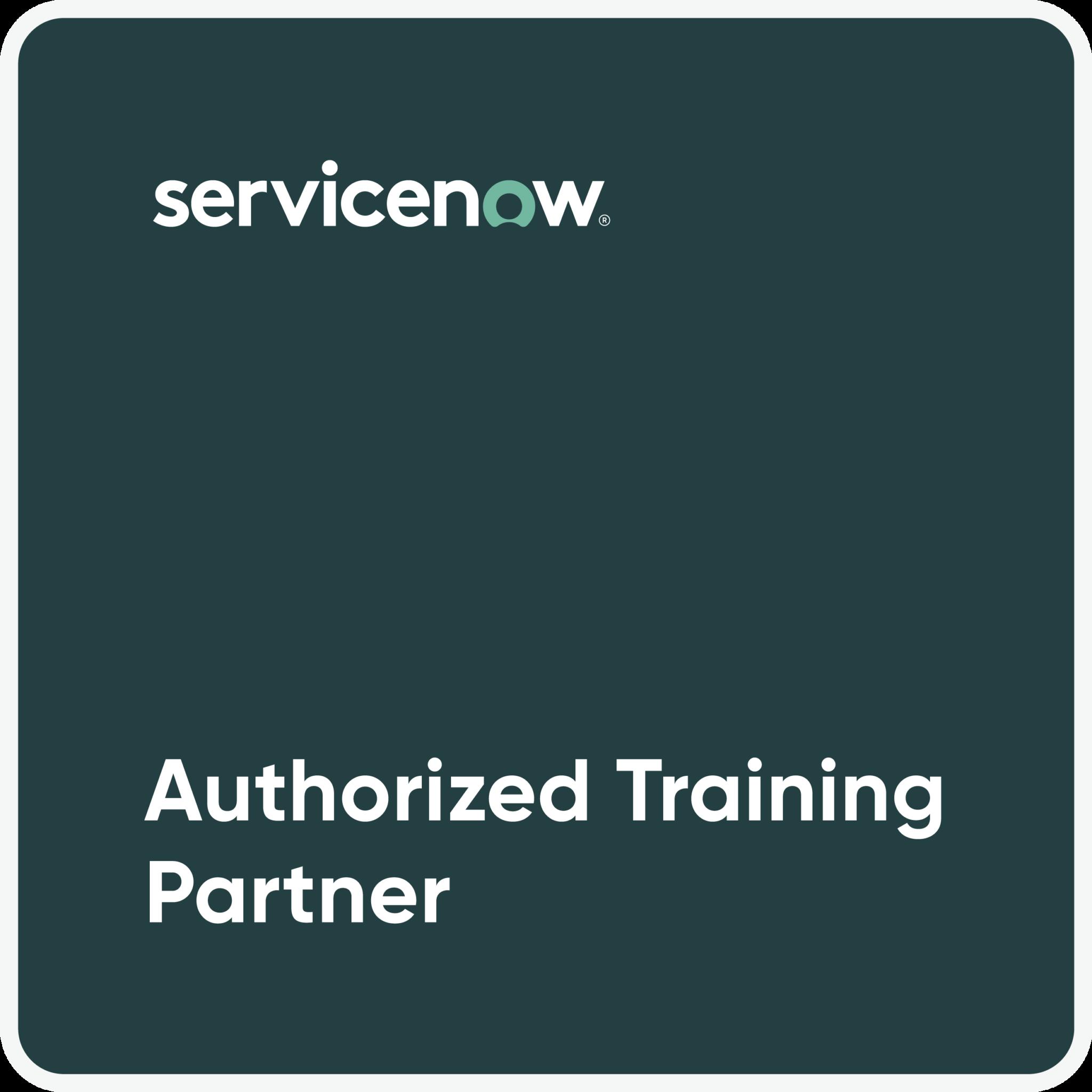 ServiceNow Authorized Training Partner